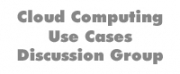 Cloud Computing Use Cases Discussion Group