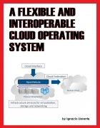 A Flexible and Interoperable Cloud Operating System