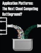 Application Platforms:<br /> The Next Cloud<br />Battleground?