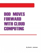 DOD Moves Forward with Cloud Computing
