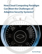 How Cloud Computing Paradigm Can Meet the Challenges of Adaptive Security Systems?