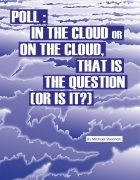 IN the Cloud or ON the Cloud That is the Question