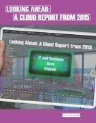 Looking Ahead: A Cloud Report from 2015