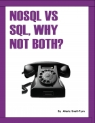 NoSQL vs SQL, Why Not Both?
