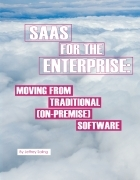 SaaS for the Enterprise: Moving from Traditional (On-Premise) Software