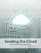 Seeding the Cloud