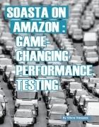SOASTA on Amazon: Game Changing Performance Testing