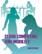 Cloud Computing and Mobility