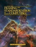 Cloud Wars, Part I: Framing the Standardization in Cloud Computing