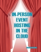In-Person Event Planning in the Cloud
