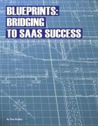 Blueprints: Bridging to SaaS Success