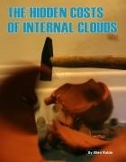 The Hidden Costs of Internal Clouds