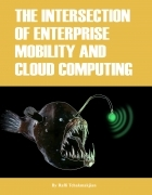 The Intersection of Enterprise Mobility and Cloud Computing